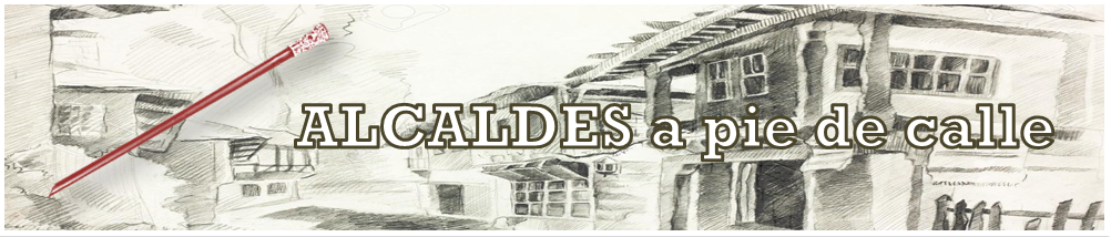 ALCALDES A PIE DE CALLE
